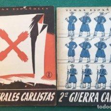 Libros de segunda mano: 2 FOLLETOS: GENERALES CARLISTAS Y 2ª GUERRA CARLISTA. 1954. Lote 203617212