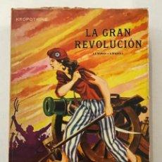 Libros de segunda mano: LA GRAN REVOLUCIÓN (1789-1793.) - KROPOTKINE, PEDRO.. Lote 123205451