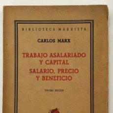 Libros de segunda mano: TRABAJO ASALARIADO Y CAPITAL. SALARIO, PRECIO Y BENEFICIO. - MARX, CARLOS.. Lote 123215314
