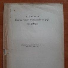 Libros de segunda mano: 1944 NUEVOS RASTRO DOCUMENTALES DE JUGLARES GALLEGOS - MISCELANEA. Lote 204103890