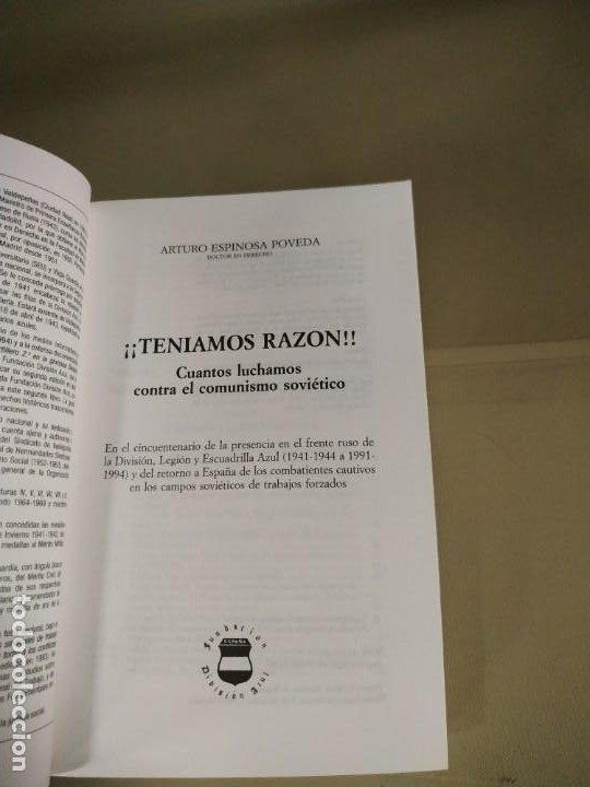 Libros de segunda mano: ¡¡Teníamos Razón!! Cuantos Luchamos Contra el Comunismo Soviético - Arturo Espinosa Poveda - Foto 3 - 204118061