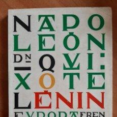 Libros de segunda mano: 1970 NAPOLEÓN . DON QUIJOTE -LENIN DE LA REVOLUCIÓN FRANCESA A LA REVOLUCIÓN RUSA -E. CALLE ITURRINO. Lote 204167236