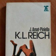 Libros de segunda mano: 1984 K. L. REICH - J. AMAT - PINIELLA / EN CATALÁN. Lote 204232933
