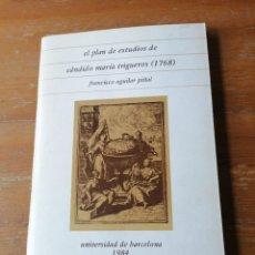 Libros de segunda mano: FRANCISCO AGUILAR PIÑAL. EL PLAN DE ESTUDIOS CÁNDIDO MARIA TRIGUEROS. Lote 204378122