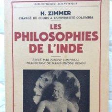 Libros de segunda mano: LES PHILOSOPHIES DE L´INDE, EDITADO POR PAYOT, PARIS, 1953. Lote 204442408