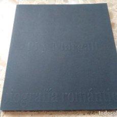 Libros de segunda mano: PI Y MARGALL, BIOGRAFÍA ROMÁNTICA ( 1901-2001 ) CATÁLOGO DE LA EXPOSICIÓN-HOMENAJE - MADRID, 2001. Lote 204520862