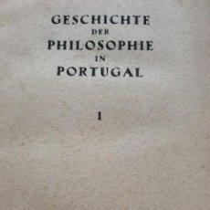 Libros de segunda mano: THOMAS, LOTHAR: HISTORIA DE LA FILOSOFÍA EN PORTUGAL. VOLUM. 1. AÑO 1944. Lote 204729676