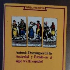 Libros de segunda mano: ANTONIO DOMÍNGUEZ ORTIZ. SOCIEDAD Y ESTADO EN EL SIGLO XVIII ESPAÑOL. Lote 205031613