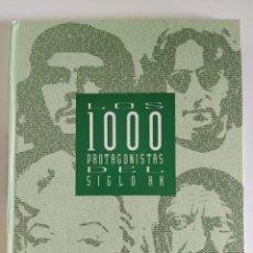 Libros de segunda mano: LOS 1000 PROTAGONISTAS DEL SIGLO XX ~ EL PAÍS (1992). Lote 205192031