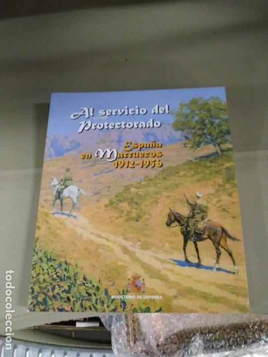 AL SERVICIO DEL PROTECTORADO. ESPAÑA EN MARRUECOS 1912-1956. MUY RARO (Libros de Segunda Mano - Historia Moderna)