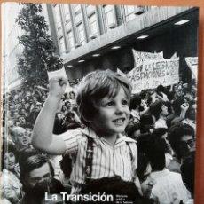 Libros de segunda mano: LA TRANSICIÓN 7. LA MIRADA DEL TIEMPO. EL PAÍS. 2006. Lote 205707098