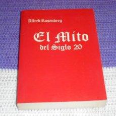 Libros de segunda mano: EL M ITO DEL SIGLO 20. Lote 205708431