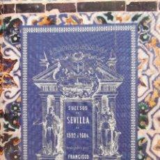 Libros de segunda mano: SUCESOS DE SEVILLA DE 1592 A 1604 FRANCISCO DE ARIÑO 2005 FACSIMIL NUMERADA. Lote 205872323