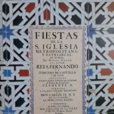 Libros de segunda mano: FIESTA DE LA SANTA IGLESIA METROPOLITANA Y PATRIARCAL DE SEVILLA 1995 FACSIMIL NUMERADA. Lote 206129468