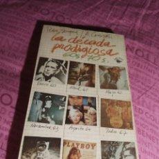 Libros de segunda mano: LA DECADA PRODIGIOSA. 60S, 70S. SEMPERE, P. - CORAZÓN, A. FELMAR. MADRID, 1976. Lote 206290911