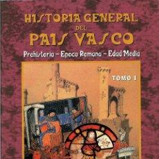 Libros de segunda mano: HISTORIA GENERAL DEL PAÍS VASCO. 2 TOMOS. DE LA PREHISTORIA A LA ACTUALIDAD. LIBRO VASCO.. Lote 206296528