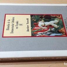 Libros de segunda mano: HISTORIA DE LA DEMOCRACIA CRISTIANA EN ESPAÑA II - JAVIER TUSELL - SARPE U203. Lote 206828671