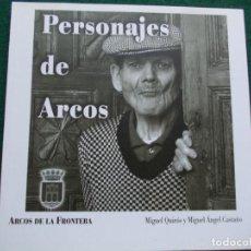 Libros de segunda mano: PERSONAJES DE ARCOS ARCOS DE LA FRONTERA. Lote 207176517