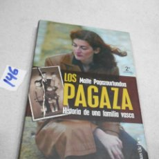 Libros de segunda mano: LOS PAGAZA - HISTORIA DE UNA FAMILIA VASCA. Lote 207340502