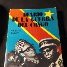 Libros de segunda mano: DIARIO DE LA GUERRA DEL CONGO. VICENTE TALÓN. DESCATALOGADO. Lote 207354672