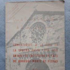Libros de segunda mano: COMENTARIOS A LA VIDA DE LA CORUÑA HASTA 1876 AÑO EN QUE FUE INSTITUIDA CAJA DE AHORROS MONTE PIEDAD. Lote 207588670