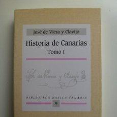 Libros de segunda mano: HISTORIA DE CANARIAS TOMO I. JOSÉ VIERA Y CLAVIJO. BIBLIOTECA BÁSICA CANARIA 9. Lote 208296622