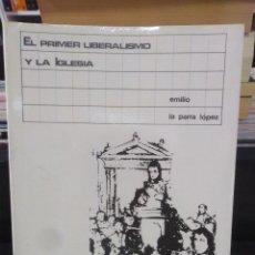 Libros de segunda mano: EL PRIMER LIBERALISMO ESPAÑOL Y LA IGLESIA. LAS CORTES DE CÁDIZ - E. LA PARRA. Lote 208469190