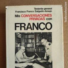 Libros de segunda mano: MIS CONVERSACIONES PRIVADAS CON FRANCO - FRANCO SALGADO-ARAUJO. PLANETA, 1976.. Lote 208692932