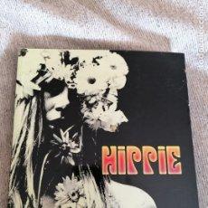 Libros de segunda mano: HIPPIE. A TODOS LOS FREAKS Y HIPPIES DEL MUNDO.BARRY MILES. Lote 208944442