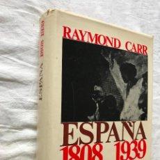 Libros de segunda mano: ESPAÑA 1808 - 1939. RAYMOND CARR. EDITORIAL ARIEL. 1970, ILUSTRADO. Lote 209159150