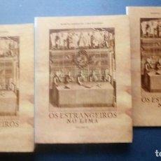 Libros de segunda mano: OS ESTRANGEIROS NO LIMA - EDICIÓN FACSIMIL (3 VOL) - MANUEL GÓMEZ DE LIMA BECERRA 1992.. Lote 209865802