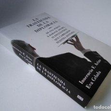 Libros de segunda mano: LA TRASTIENDA DE LA DIPLOMACIA. DE EVA PERÓN A BARACK OBAMA, 25 ENCUENTROS QUE CAMBIARON NUESTRA HIS. Lote 210328622