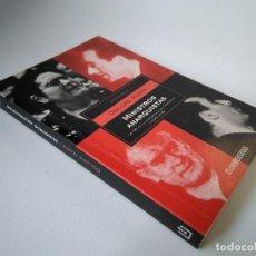 Libros de segunda mano: DOLORS MARÍN. MINISTROS ANARQUISTAS. LA CNT EN EL GOBIERNO DE LA II REPÚBLICA (1936-1939). Lote 210329280