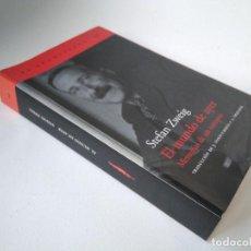 Libros de segunda mano: STEFAN ZWEIG. EL MUNDO DE AYER. MEMORIAS DE UN EUROPEO.. Lote 210329496