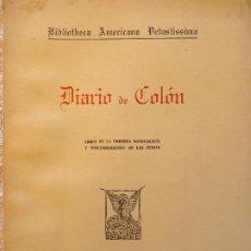 Libros de segunda mano: L-5458. DIARIO DE COLÓN. BIBLIOTHECA AMERICANA VETUSTISSIMA. MADRID 1962.. Lote 210381097