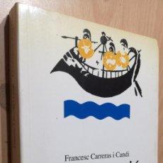 Libros de segunda mano: LA NAVEGACIÓ AL RIU EBRE - FRANCESC CARRERAS I CANDI - EN CATALAN - AMICS DE L´EBRE W205. Lote 210984444
