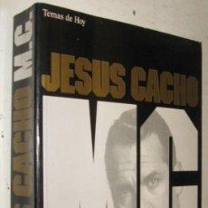 Libros de segunda mano: M.C. UN INTRUSO EN EL LABERINTO DE LOS ELEGIDOS - JESUS CACHO. Lote 211675890