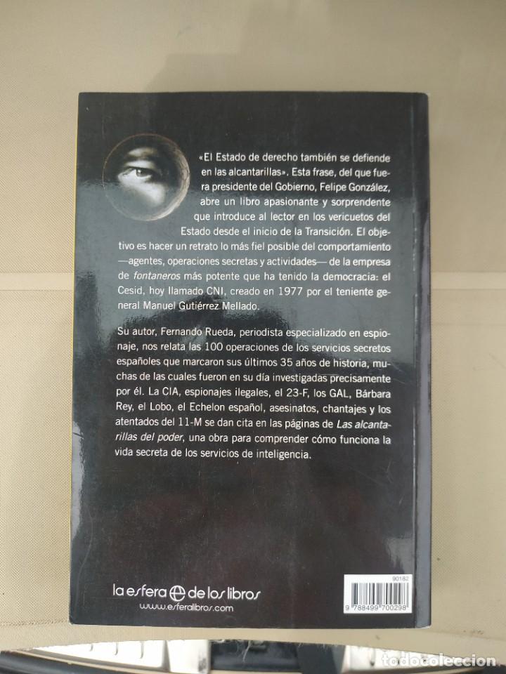 Libros de segunda mano: Las Alcantarillas del Poder - Fernando Rueda - Foto 2 - 211758418