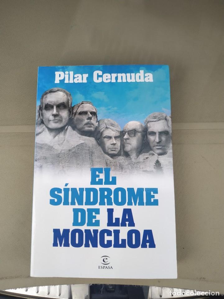 EL SÍNDROME DE LA MONCLOA - PILAR CERNUDA (Libros de Segunda Mano - Historia Moderna)