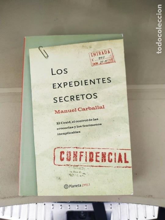 LOS EXPEDIENTES SECRETOS - MANUEL CARBALLAL. BUSCADO (Libros de Segunda Mano - Historia Moderna)