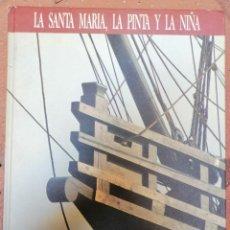 Libros de segunda mano: LIBRO CARABELAS DE COLÓN. LA SANTA MARÍA, LA PINTA Y LA NIÑA. DESCUBRIMIENTO DE AMÉRICA. V CENTENARI. Lote 211792793
