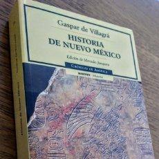 Libros de segunda mano: HISTORIA DE NUEVO MÉXICO - GASPAR DE VILLAGRÁ, 1610. CRÓNICAS DE AMÉRICA. Lote 212056263