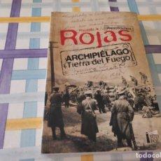 Libros de segunda mano: ARCHIPIÉLAGO TIERRA DE FUEGO RICARDO ROJAS PRESO POLÍTICO 2014 POSIBLE RECOGIDA EN MALLORCA. Lote 212543498