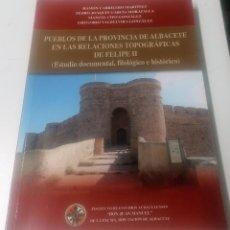 Libros de segunda mano: RAMÓN CARRILERO MARTÍNEZ ET AL., PUEBLOS DE LA PROVINCIA DE ALBACETE EN LAS RELACIONES TOPOGRÁFICAS. Lote 212750820