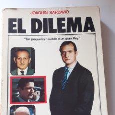 Libros de segunda mano: LIBRO, EL DILEMA, AÑO 1978. Lote 212928463