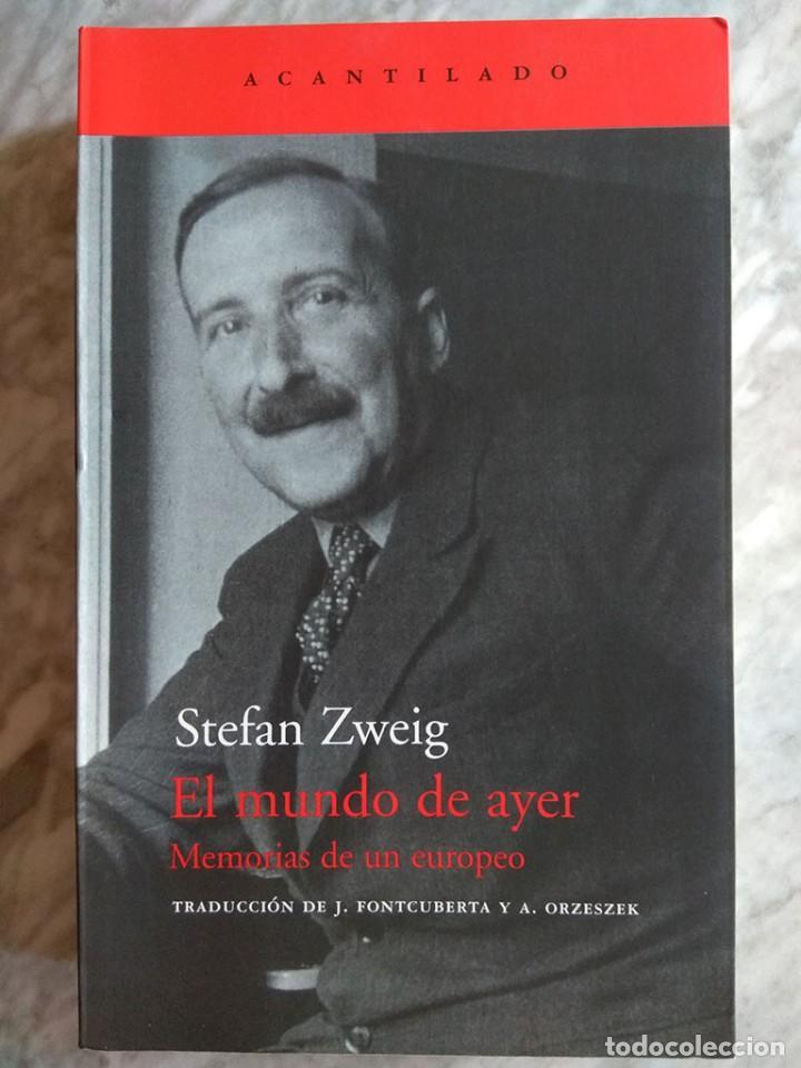 STEFAN ZWEIG: EL MUNDO DE AYER. MEMORIAS DE UN EUROPEO (NUEVO) (Libros de Segunda Mano - Historia Moderna)