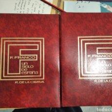 Libros de segunda mano: LIBRO FRANCO. UN SIGLO DE ESPAÑA. Lote 213390365