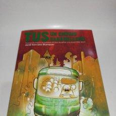 Libros de segunda mano: JORDI SERRANO BLANQUER - TUS UN EMPRIU SABADELLENC, AUTOBUSES DE SABADELL. Lote 213590191