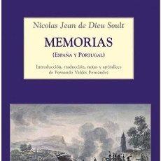 Libros de segunda mano: MEMORIAS DEL MARISCAL SOULT (ESPAÑA Y PORTUGAL. GUERRA DE LA INDEPENDENCIA). Lote 213615963