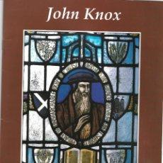 Libros de segunda mano: JOHN KNOX. SCOTLAND´S GREAT REFORMER. EN INGLÉS. Lote 213658701